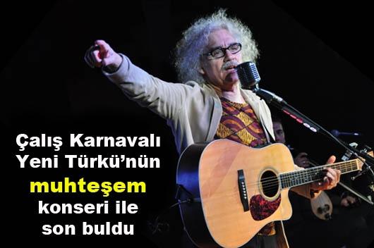 Yeni Türkü Çalış'ı Coşturdu