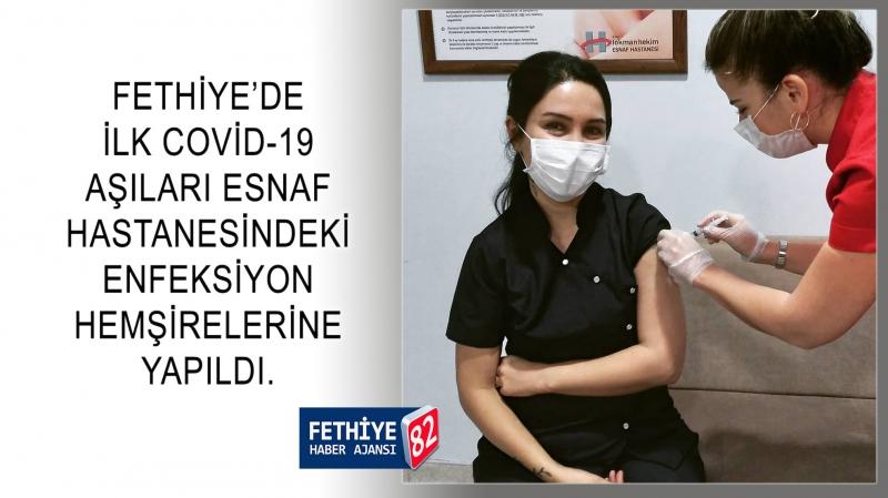 Fethiye'de İlk Covid-19 Aşıları Yapıldı